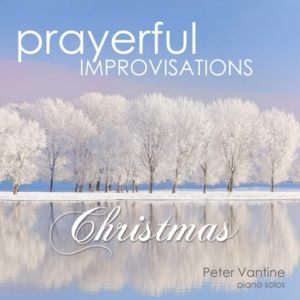 Prayer Improvisations Christmas