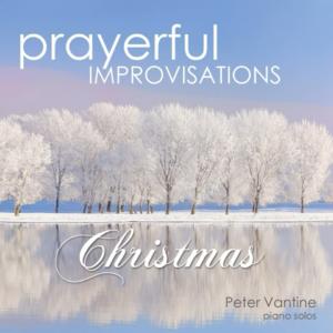 Prayer Improvisations Christmas